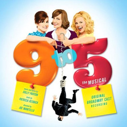 9 to 5: The Musical Original Broadway Cast Recording album cover